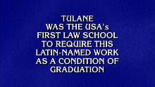 Pro bono's a Jeopardy! clue